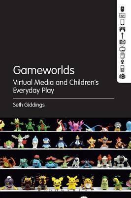 Gameworlds by Seth Giddings