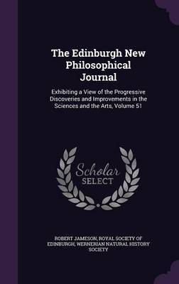 The Edinburgh New Philosophical Journal by Robert Jameson