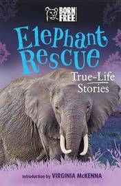 Elephant Rescue by Louisa Leaman