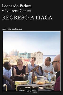 Regreso a Ataca by Leonardo Padura