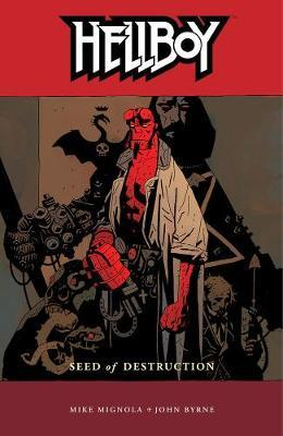 Hellboy: v. 1: Seed of Destruction by Mike Mignola