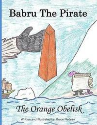 The Orange Obelisk by Bruce Nadeau