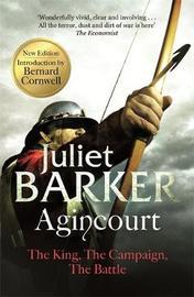 Agincourt by Juliet Barker