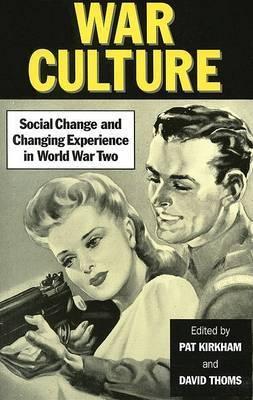 War Culture by Pat Kirkham