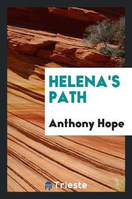 Helena's Path by Anthony Hope image