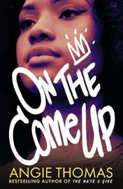 On the Come Up by Angie Thomas image