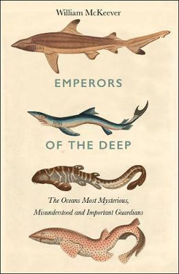 Emperors of the Deep by William McKeever