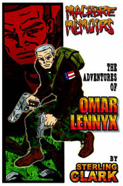 Macabre Memoirs: The Adventures of Omar Lennyx by Sterling Clark image