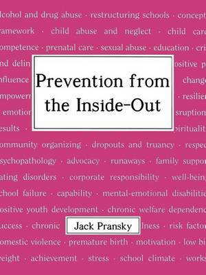 Prevention from the Inside-out by Jack Pransky
