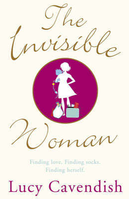 The Invisible Woman by Lucy Cavendish