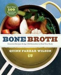 Bone Broth by Quinn Farrar Wilson