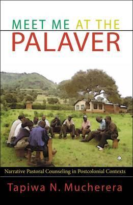 Meet Me at the Palaver by Tapiwa N Mucherera image