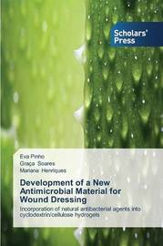 Development of a New Antimicrobial Material for Wound Dressing by Pinho Eva image