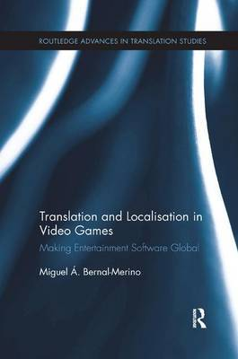 Translation and Localisation in Video Games by Miguel A. Bernal-Merino image