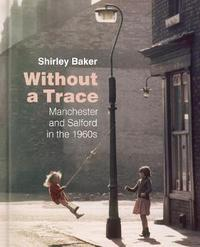 Without a Trace by Shirley Baker