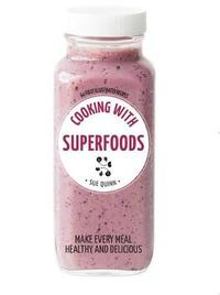 Cooking with Superfoods: Hachette Healthy Living by Sue Quinn