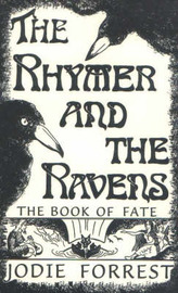 The Rhymer and the Ravens by Jodie Forrest image