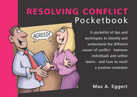 Resolving Conflict Pocketbook by Max A. Eggert