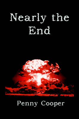Nearly the End by Penny Cooper