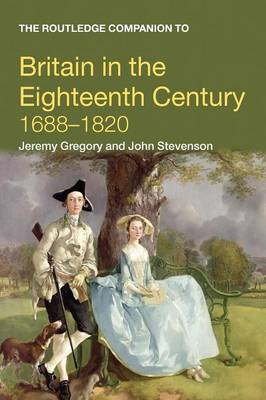 The Routledge Companion to Britain in the Eighteenth Century by John Stevenson image