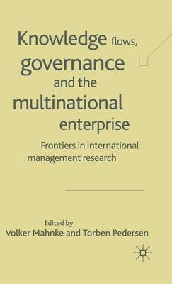 Knowledge Flows, Governance and the Multinational Enterprise image