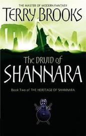 The Druid of Shannara (Heritage of Shannara #2) by Terry Brooks