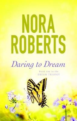 Daring To Dream by Nora Roberts image