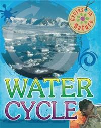 Cycles in Nature: Water Cycle by Theresa Greenaway image
