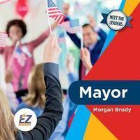 Mayor by Miriam Z