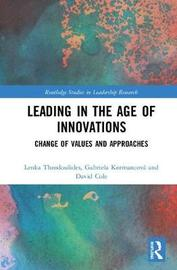 Leading in the Age of Innovations by Lenka Theodoulides