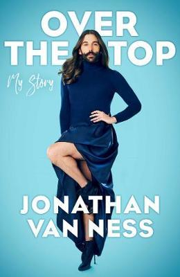 Over the Top by Jonathan Van Ness