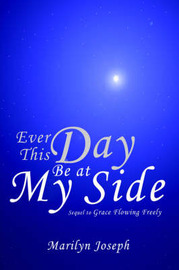 Ever This Day Be at My Side by Marilyn Joseph image