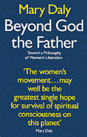 Beyond God the Father by Mary Daly image