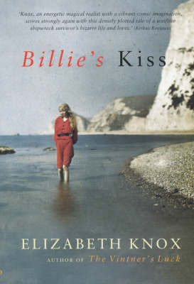 Billies Kiss by Elizabeth Knox image