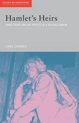 Hamlet's Heirs by Linda Charnes