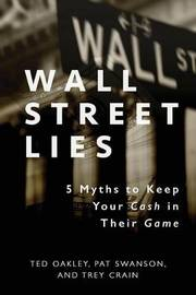 Wall Street Lies by Ted Oakley