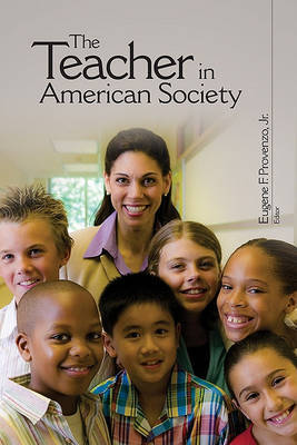 The Teacher in American Society image