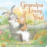 Grandpa Loves You by Helen Foster James