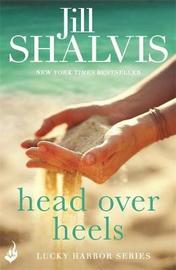 Head Over Heels: Lucky Harbor 3 by Jill Shalvis