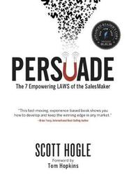 Persuade by Scott Hogle