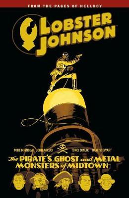 Lobster Johnson Volume 5 by Mike Mignola