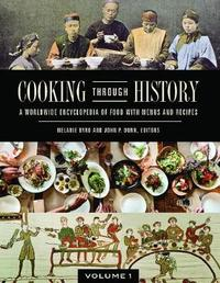 Cooking through History [2 volumes] by Melanie Byrd