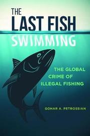 The Last Fish Swimming by Gohar Petrossian