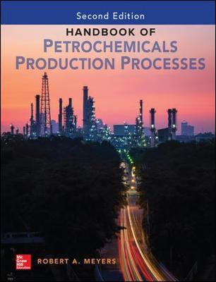 Handbook of Petrochemicals Production, Second Edition by Robert Meyers image