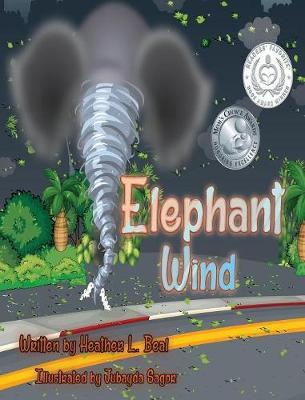 Elephant Wind by Heather L Beal