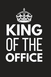 King of the Office by Blank Publishers