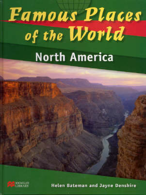 Famous Places of the World North America Macmillan Library by Helen Bateman image