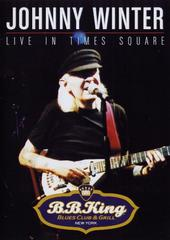 Johnny Winter - Live In Times Square on DVD