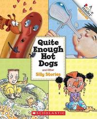 Quite Enough Hot Dogs and Other Silly Stories by Joy N Hulme