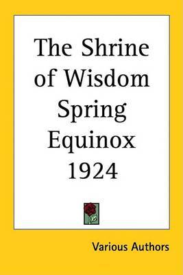 The Shrine of Wisdom Spring Equinox 1924 by Various Authors image